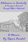 Adolescence In Auschwitz