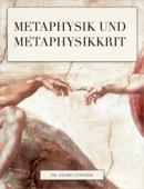 Metaphysik und Metaphysikkrit