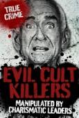 Evil Cult Killers