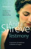 Anita Shreve - Testimony artwork