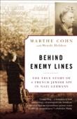 Marthe Cohn & Wendy Holden - Behind Enemy Lines  artwork