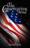 The Conservative Mind: From Burke to Eliot - Russell Kirk Cover Art