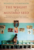 The Weight of a Mustard Seed - Wendell Steavenson Cover Art