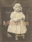 My First Ninety Years