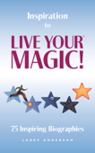 Inspiration to Live Your MAGIC!™
