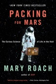 Packing for Mars - Mary Roach Cover Art