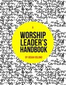 A Worship Leader's Handbook