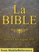 La Bible (Louis Segond 1910) French Bible