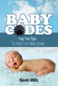 Baby Codes: Top Ten Tips to Help Your Baby Sleep