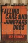 Falling Cars And Junkyard Dogs