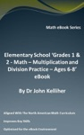 Elementary School Grades 1  2 - Math - Multiplication And Division Practice  Ages 6-8 EBook