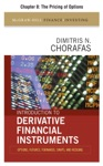 Introduction To Derivative Financial Instruments Chapter 8 - The Pricing Of Options
