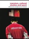 Marxism Cultural Studies And Sport