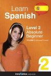 Learn Spanish -  Level 2 Absolute Beginner Enhanced Version