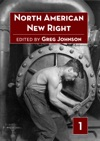 North American New Right Volume One