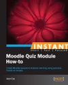 Instant Moodle Quiz Module How-to