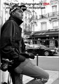 The Street Photographer's DNA