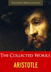 Aristotle  The Collected Works