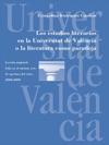 Los Estudios Literarios En La Universitat De Valncia O La Literatura Como Paradoja