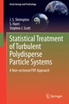 Statistical Treatment Of Turbulent Polydisperse Particle Systems