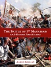 The Battle Of 1st Manassas