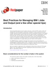 Best Practices For Managing IBM I Jobs And Output And A Few Other Special Tips