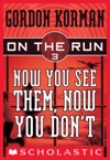 On The Run 3 Now You See Them Now You Dont