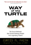 Way Of The Turtle The Secret Methods That Turned Ordinary People Into Legendary Traders  The Secret Methods That Turned Ordinary People Into Legendary Traders
