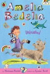 Amelia Bedelia Chapter Book 2 Amelia Bedelia Unleashed