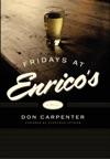 Fridays At Enricos