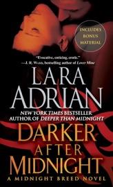 DARKER AFTER MIDNIGHT (WITH BONUS NOVELLA: A TASTE OF MIDNIGHT)