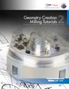 Geometry Creation - Milling Tutorials 2