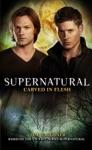 Supernatural Carved In Flesh