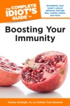 The Complete Idiots Guide To Boosting Your Immunity