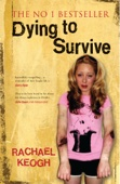 Dying to Survive: Surviving Drug Addiction