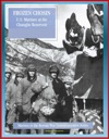 Marines In The Korean War Commemorative Series Frozen Chosin - US Marines At The Changjin Reservoir