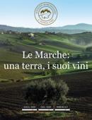 Le Marche: una terra, i suoi vini