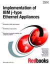 Implementation Of IBM J-type Ethernet Appliances