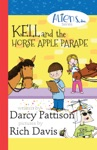 Kell And The Horse Apple Parade Aliens Inc Chapter Book Series Book 2