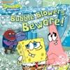 Bubble Blowers Beware SpongeBob SquarePants
