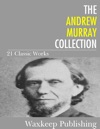 The Andrew Murray Collection 21 Classic Works