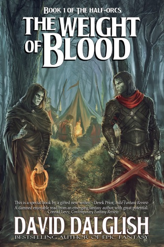The Weight of Blood The Half-Orcs Book 1