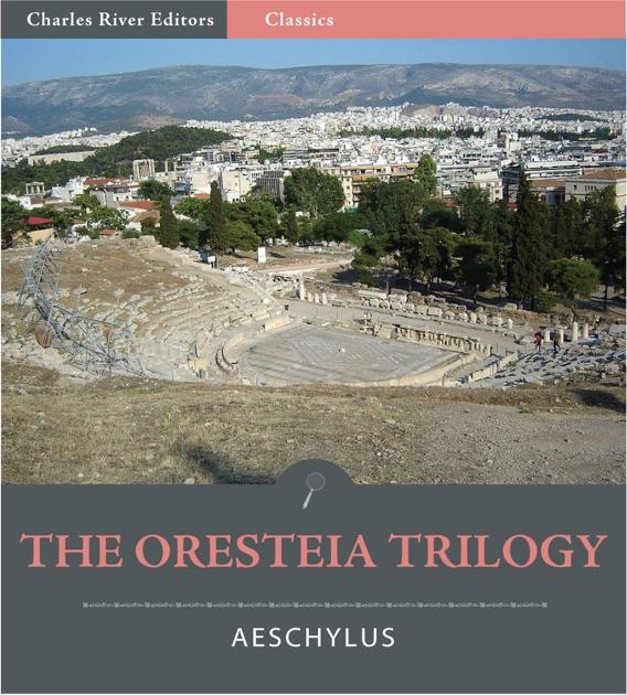 an analysis of oresteia trilogy by aeschylus
