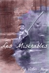 Les Miserables In Plain And Simple English
