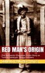 Red Mans Origin