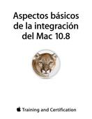 Apple Training and Certification - Aspectos básicos de la integración del Mac 10.8 artwork