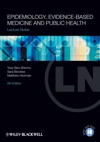 Lecture Notes Epidemiology Evidence-based Medicine And Public Health