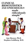 Clinical Biostatistics And Epidemiology Made Ridiculously Simple