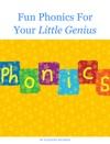 Fun Phonics For Your Little Genius