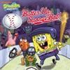 Batter Up SpongeBob SpongeBob SquarePants